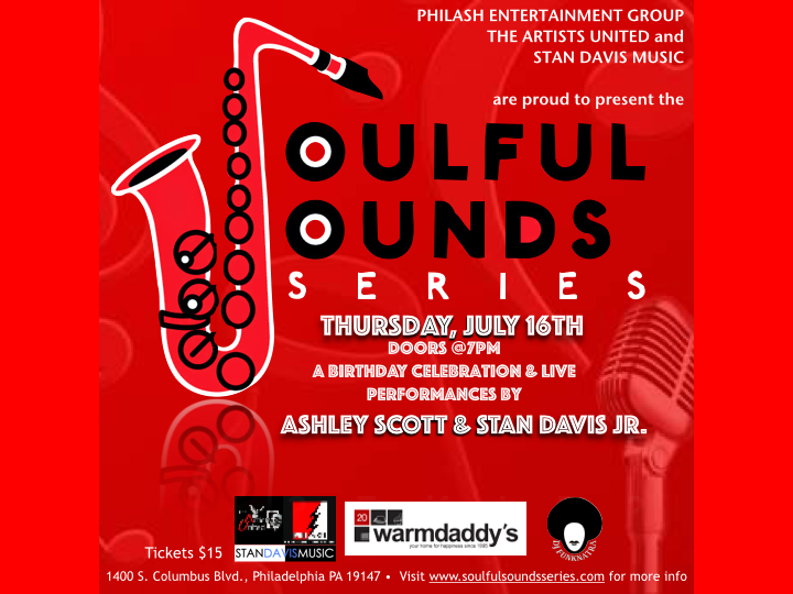 The Soulful Sounds Series Birthday Celebration for Ashley Scott & Stan Davis at Warmdaddy's on July 16, 2015.