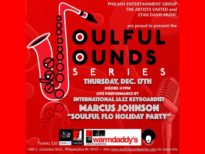 The Soulful Sounds Series featuring Marcus Johnson at Warmdaddy's December 17th.